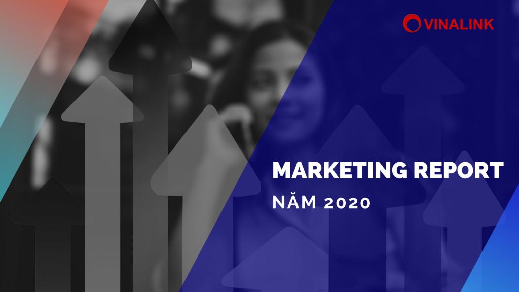 Báo cáo xu hướng Marketing trend 2020-2021